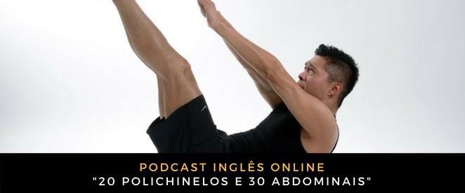 Inglês Online 20 polichinelos e 30 abdominais