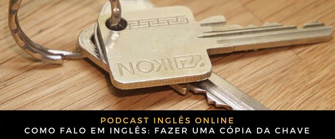 Inglês Online Fazer uma cópia da chave