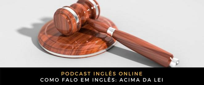 Inglês Online acima da lei
