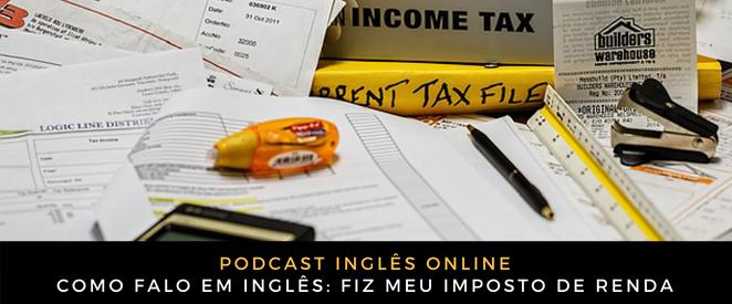 Inglês Online fiz meu imposto de renda