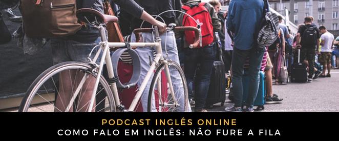 Inglês Online Não fure a fila