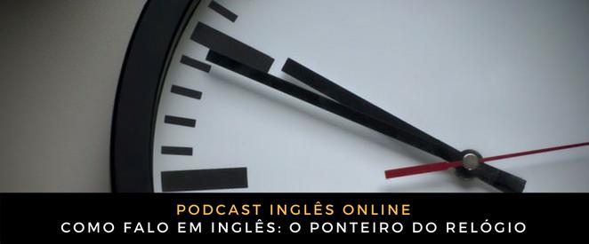Inglês Online O ponteiro do relógio