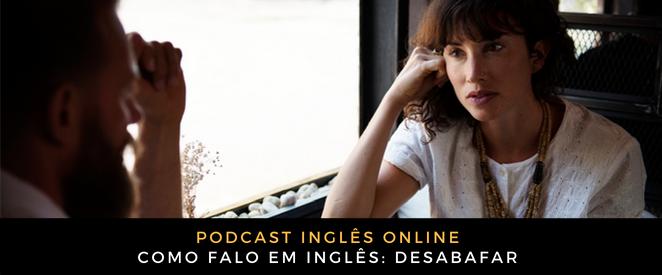 Inglês Online Desabafar