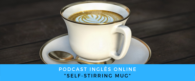 Podcast Self-stirring mug