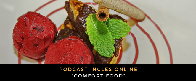 Podcast Comfort food
