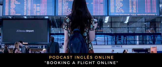 Podcast Booking a flight online