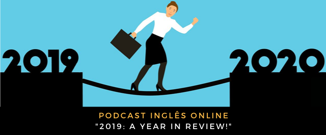Podcast 2019 A year in review!