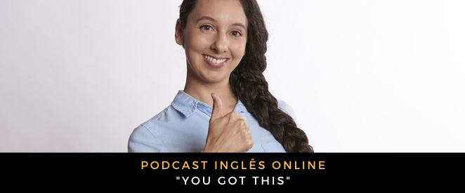 podcast-you-got-this