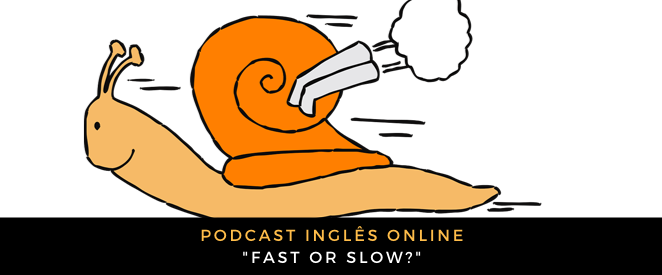 podcast-fast-slow